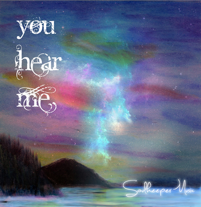SoulkeeperMusic.com album You Hear Me